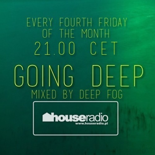 Going Deep Mixed By Deep Fog - houseradio.pl
