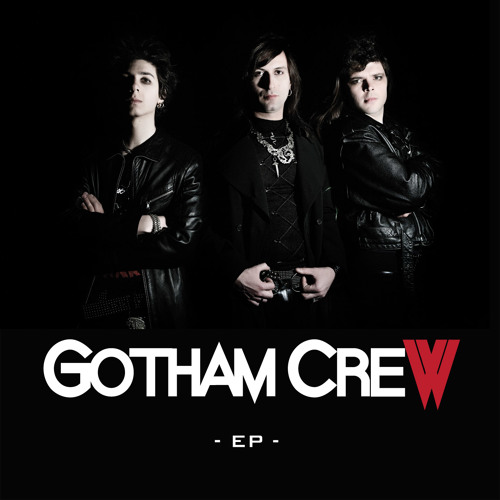 Gotham Crew - EP -