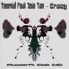 Teemid Feat Joie Tan - Crazy - MasterPI Club Edit