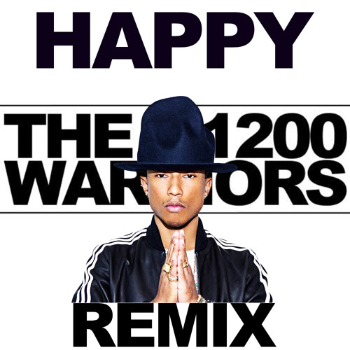 HAPPY - THE 1200 WARRIORS REMIX - MAIN
