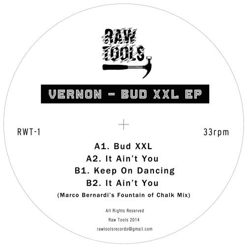 VernoN - Bud XXL EP - RWT-1 (preview)