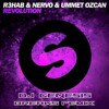 R3hab Nervo and Ummet Ozcan - Revolution (dj genesis breaks remix)(FREE DOWNLOAD)