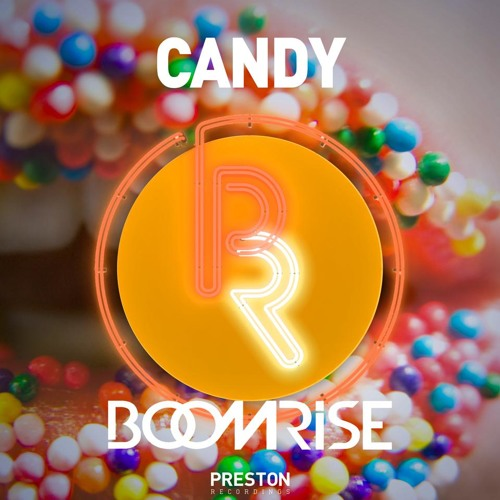 BoomriSe - Candy (Original Mix) [OUT NOW!]