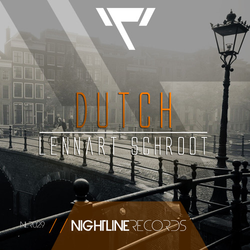 Lennart Schroot - Dutch // OUT NOW!