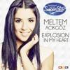 Meltem Acikgöz Explosion in My Heart (DSDS Finalsong) mp3