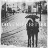 KR$CHN - Dont Need Better