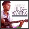I'll Be Waiting (Kabhi Jo Baadal Remix) - Arjun