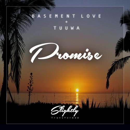 Basement Love & Tuuwa - Promise - FREE DOWNLOAD
