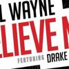 Lil Wayne Believe Me Ft Drake Instrumental Prod. by Fye Toonz