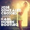 [SS#1] José González - Crosses (Carl Noren Bootleg) (Free Download)