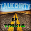 Talk Dirty (cover) By Trixia