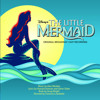 Part of Your World (The Little Mermaid on Broadway)