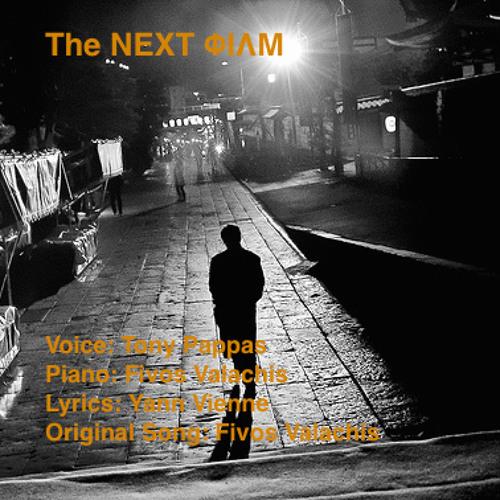 The Next Film    Collaboration:  Fivos, Tonybluestone, Yann Vienne