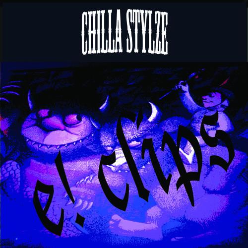 ChiLLa StylZe ~ E!CLIPS EP