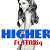 Ariana Grande - Higher (Remix Ft STARiq)
