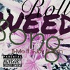 Roll Weed Song (Trophy Boys)