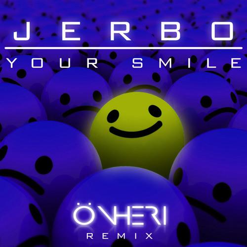 JERBO - Your Smile ( Önheri Remix )