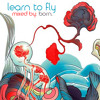 learn to fly [an amateur drum and bass mix by born.]
