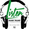 Nump Trump ft. A-Dough, Juice Boi - Listen [Prod. Nima Fadavi] [Thizzler.com]