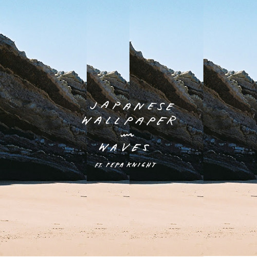 Waves (ft. Pepa Knight)