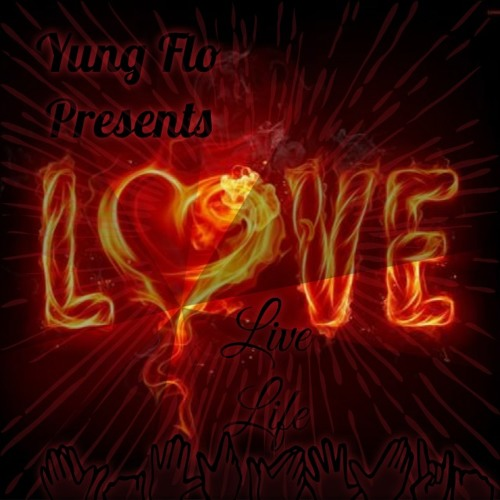 Love Live Lyfe(Yung Flo)Master Mix By Yung Flo