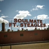 Soulmate ft. King Kluch - The Real Deal