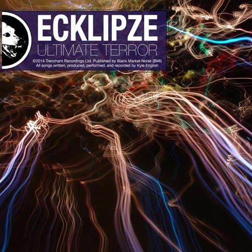 "Ecklipze - ""Ultimate Terror (Trap Edit)"""