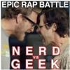 Nerd vs. Geek