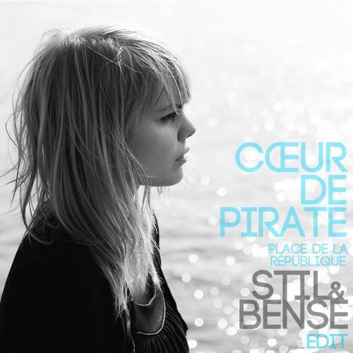 Coeur De Pirate - Place De La Republique (Stil & Bense Edit)