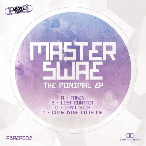 Master Swae - The Minimal EP (REMASTERED) - ABREP0002 **OUT NOW**