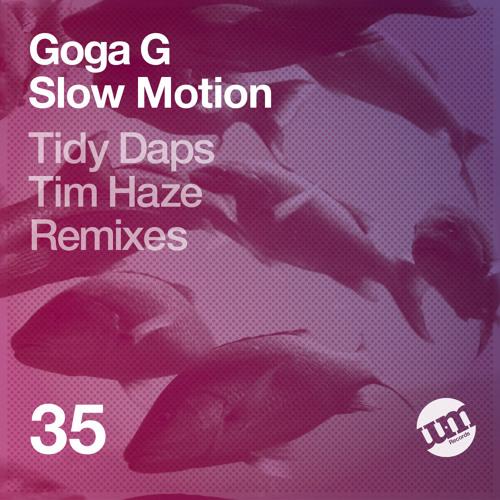Goga G - Slow Motion (Original Mix)