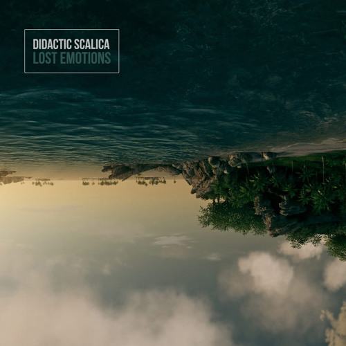 Didactic Scalica - Lost Emotions (Promo)