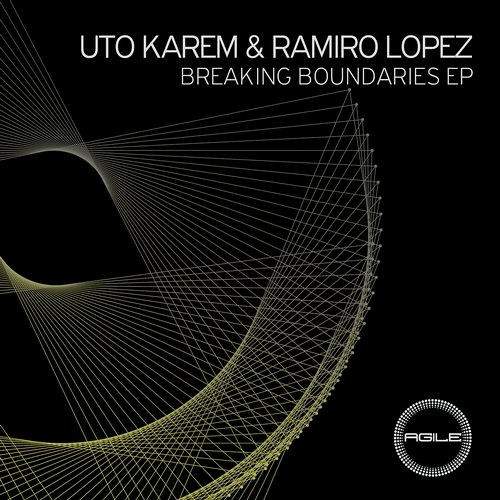 Uto Karem & Ramiro Lopez - Breaking (Original Mix) [Agile Recordings]