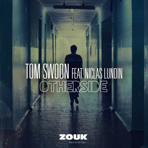Tom Swoon feat. Niclas Lundin - Otherside [OUT NOW!!]