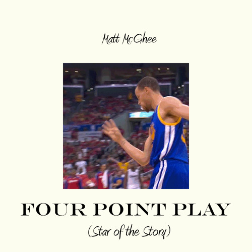 four point play (star of the story) [prod. by matt mcghee]