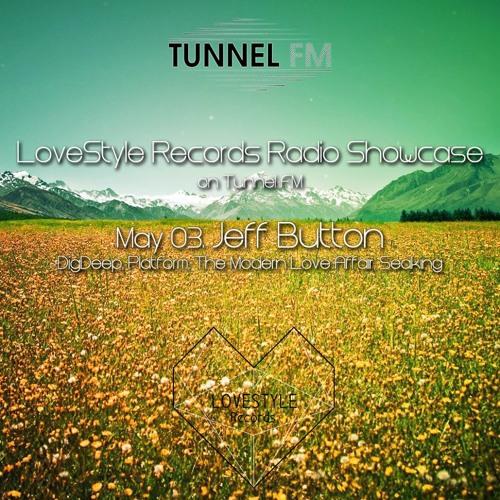 Jeff Button - LoveStyle Records Label Showcase - Tunnel FM