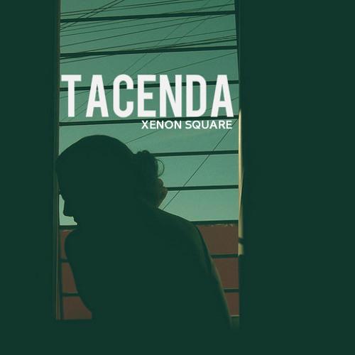 Xenon Square - Tacenda (Original Mix)