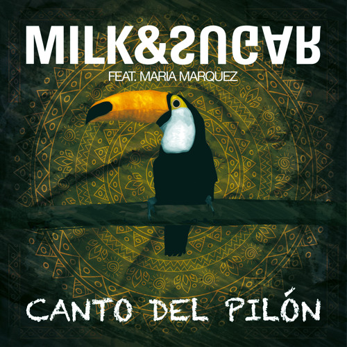 Milk & Sugar - Canto Del Pilon (2014 Remixes)