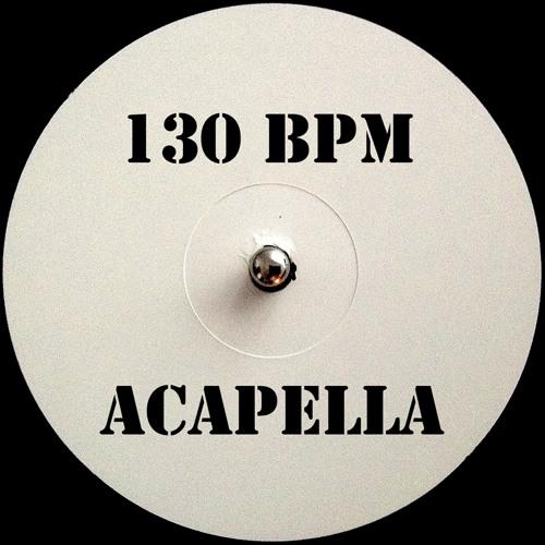 130 bpm - I can't believe it - Sanna Hartfield Acapella