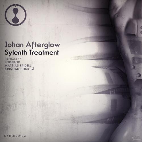 Mattias Fridell Remix # Johan Afterglow - Sylenth Treatment (GYND104) •