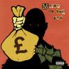 Tony Broke - Money In The Bag (ft Bang On! & Ras Kass)