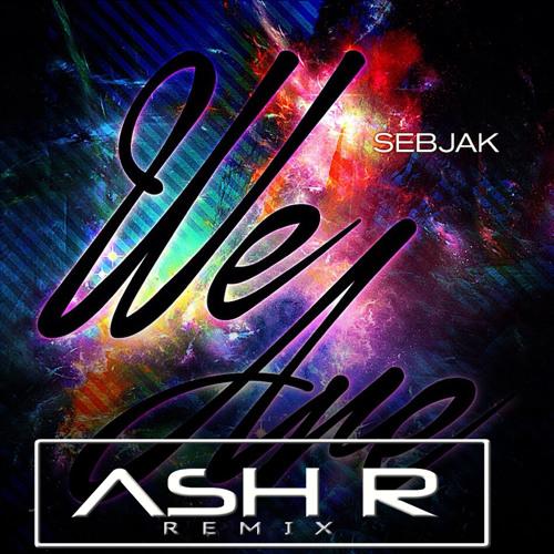 Sebjak - We Are (Ash R. Remix)