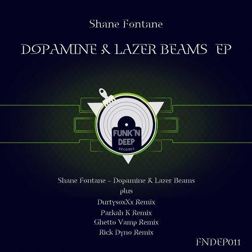 Shane Fontane - Dopamine & Lazerbeams (DurtysoxXx Remix)