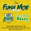 FLASH MOB - Música Oficial Da Copa Do Mundo De 2014  -Gaby Amarantos e Monobloco -TODO MUNDO