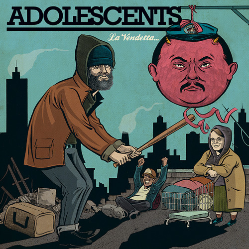 ADOLESCENTS A Dish Best Served Cold