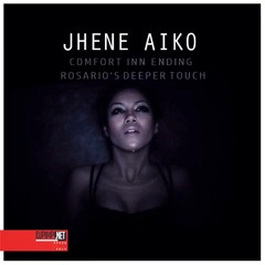 Jhené Aiko - Comfort Inn Ending (Rosario's Deeper Touch)