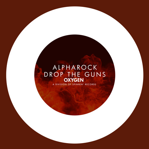 Alpharock - Drop The Guns (Preview) *OUT NOW*