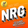Duck Sauce - NRG (Sound-Mashine Bootleg)*FREE DOWNLOAD*