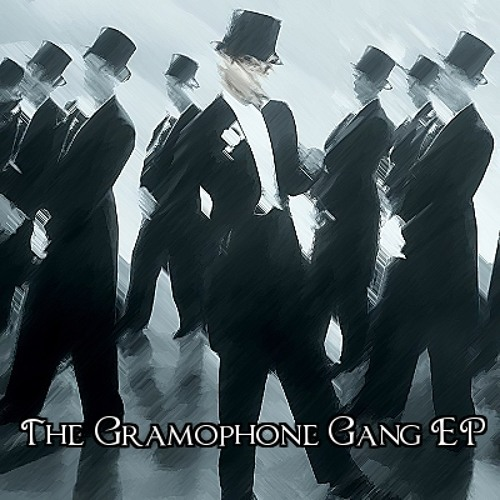 The Gramophone Gang EP