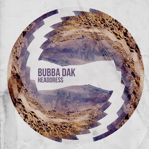 Bubba Dak - Desert Ft. Playboy